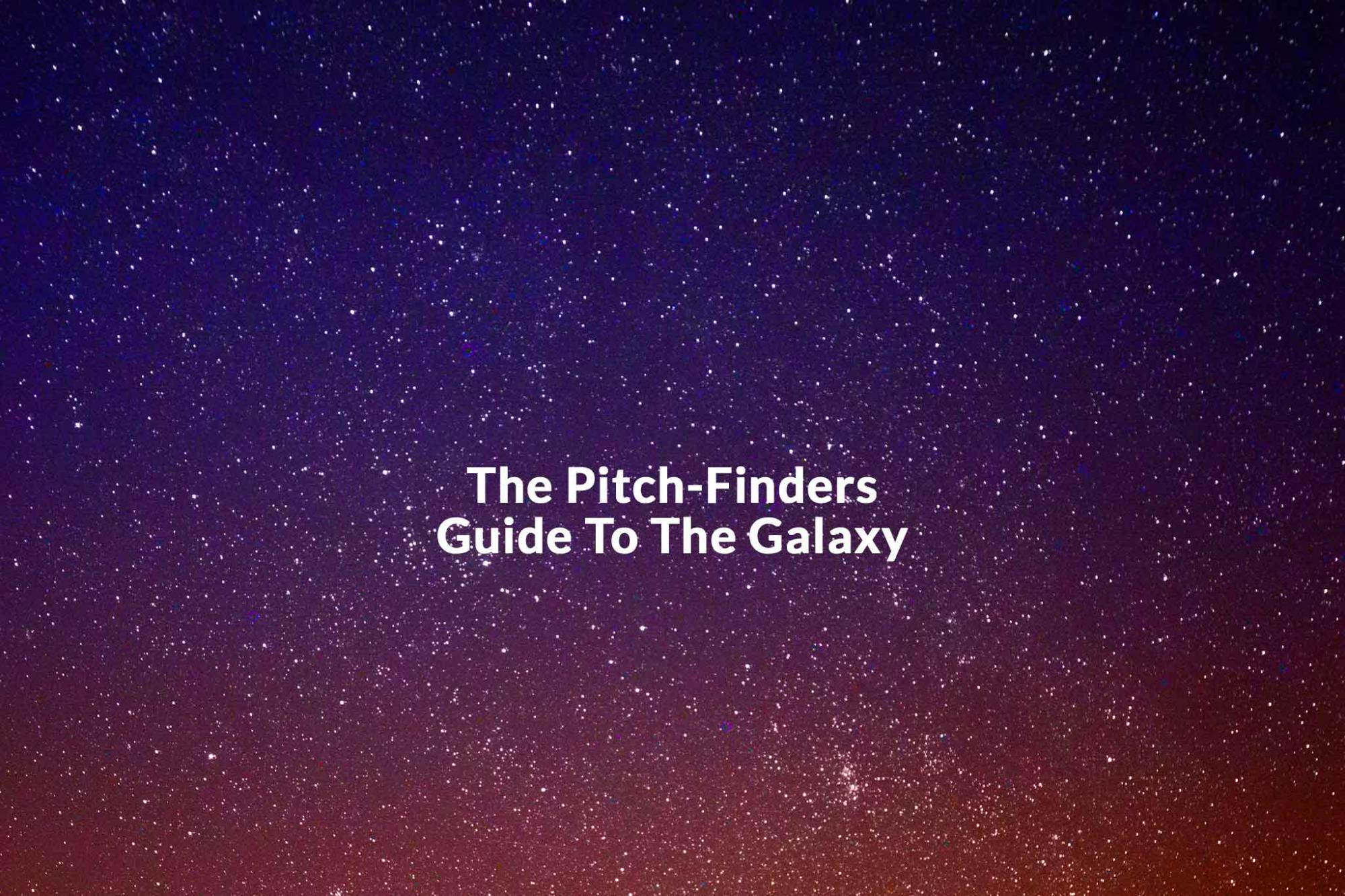 The Pitch-Finders Guide To The Galaxy | The best campsites for stargazing